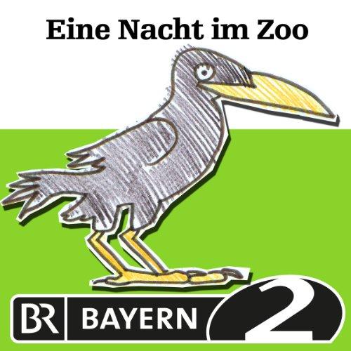 Eine Nacht im Zoo audiobook cover art