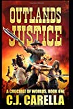 Outlands Justice (A Crucible of Worlds)
