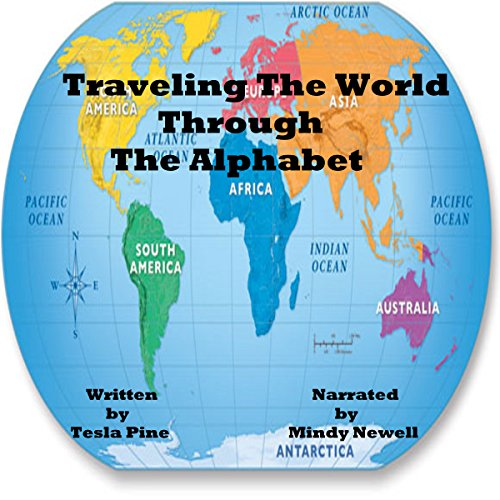 Traveling the World Through the Alphabet audiobook cover art