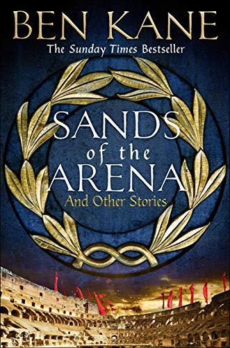 Bancos de la Arena y otras historias de Ben Kane