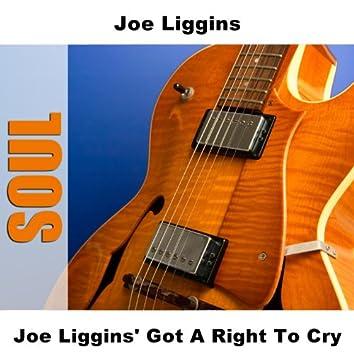 Joe Liggins' Got A Right To Cry