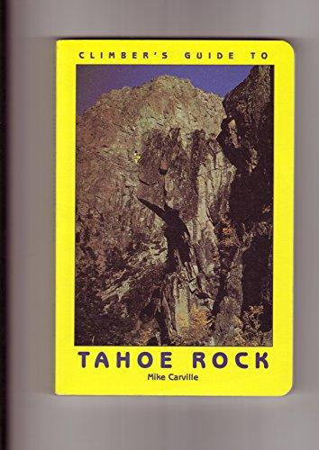 The Tetons: A Climbing Guide