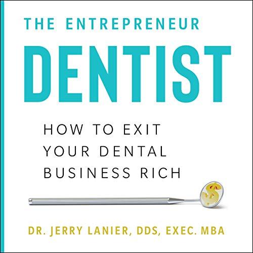 The Entrepreneur Dentist cover art
