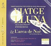 子供のための音楽劇『ノアの不思議』、『月旅行』 オルテガ&カケダス管、他
