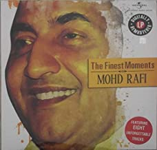 The Finest Moments: Mohammad Rafi - Indian Bollywood Music