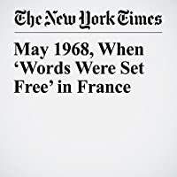 May 1968, When 'Words Were Set Free' in France's image