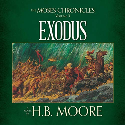 The Moses Chronicles: Exodus cover art