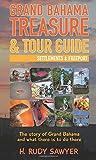 GRAND BAHAMA TREASURE & Tour Guide: Settlements & Freeport