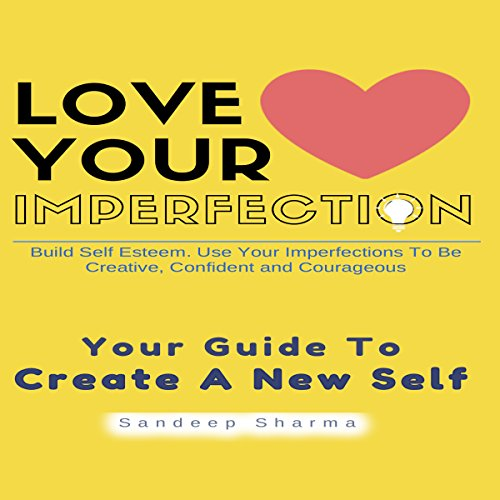 Love Your Imperfection audiobook cover art