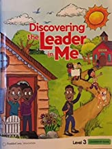 Discovering the Leader in Me - Level 3 - Leadership Guide