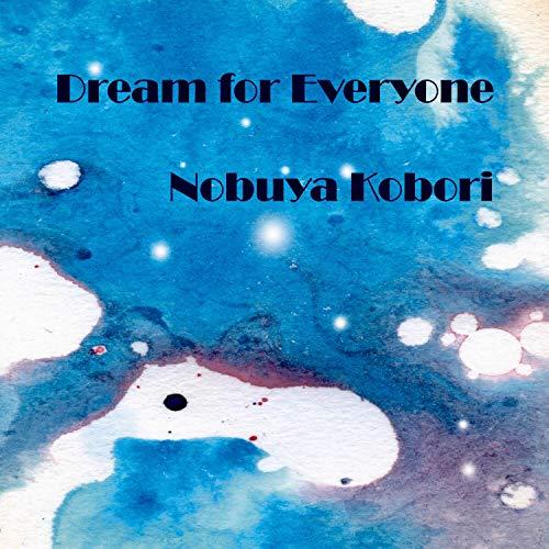 Dream for Everyone (Piano Version)