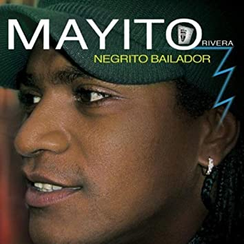 Negrito Bailador (Mayito Rivera Negrito Bailador)
