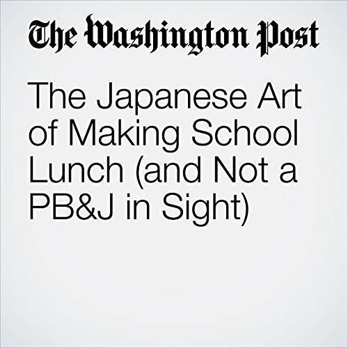 The Japanese Art of Making School Lunch (and Not a PB&J in Sight) audiobook cover art