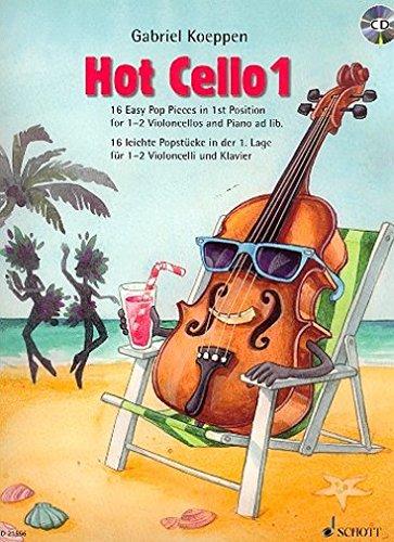 Schott Hot Cello Band 1 mit CD - 16 leichte Pop Stücke 1. Lage