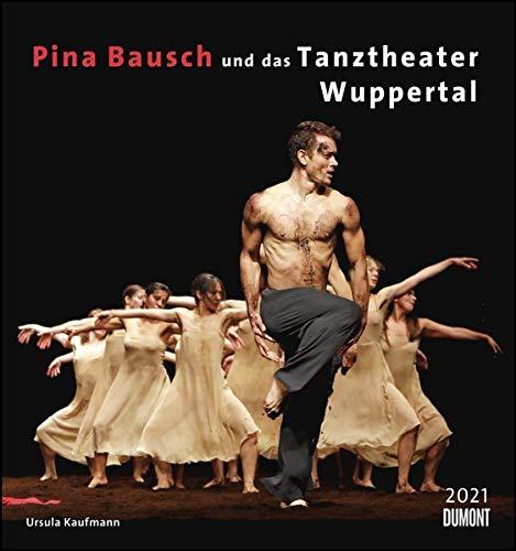 Pina Bausch und das Tanztheater Wuppertal 2021 – Ballett – Wandkalender 45 x 48 cm – Spiralbindung