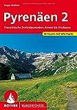 Pyrenäen 2: Französische Zentralpyrenäen: Arrens bis Seix. 58 Touren. Mit GPS-Daten (Rother Wanderführer)