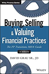 Buying, Selling, and Valuing Financial Practices by David Grau