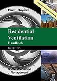 Residential Ventilation Handbook 2nd Edition: Home Ventilation Management