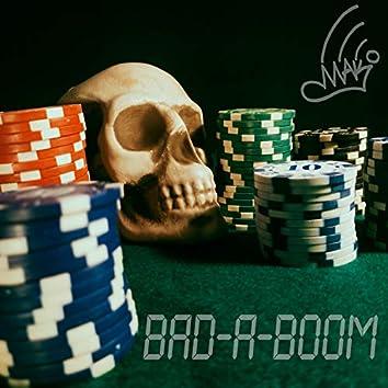 Bad-a-Boom