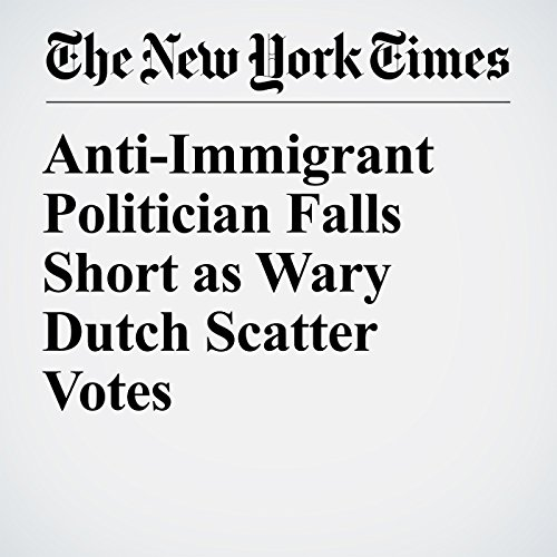 Anti-Immigrant Politician Falls Short as Wary Dutch Scatter Votes copertina
