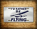 Fhdang Decor I'd Rather Be Flying Nummernschild Cessna Pilot Aviation Airplane Auto Tag Aircraft Propeller Airline Flight