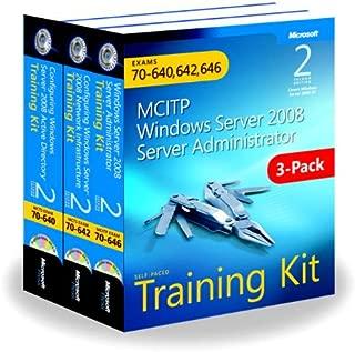 MCITP Windows Server 2008 Server Adminstrator Self-Paced Training Kit: Exams 70-640, 70-642, 70-646 (Microsoft Press Training Kit)