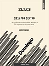 Siria por dentro (Spanish Edition)