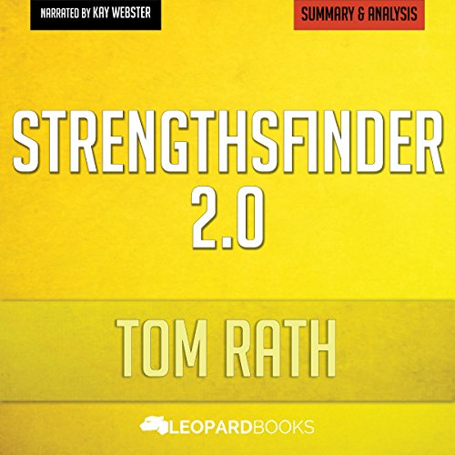 StrengthsFinder 2.0, by Tom Rath: Unofficial & Independent Summary & Analysis                   By:                                                                                                                                 Leopard Books                               Narrated by:                                                                                                                                 Kay Webster                      Length: 22 mins     2 ratings     Overall 1.5
