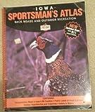 Iowa Sportsman's Atlas (Iowa)