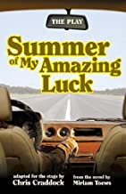 Summer of My Amazing Luck: Play, The
