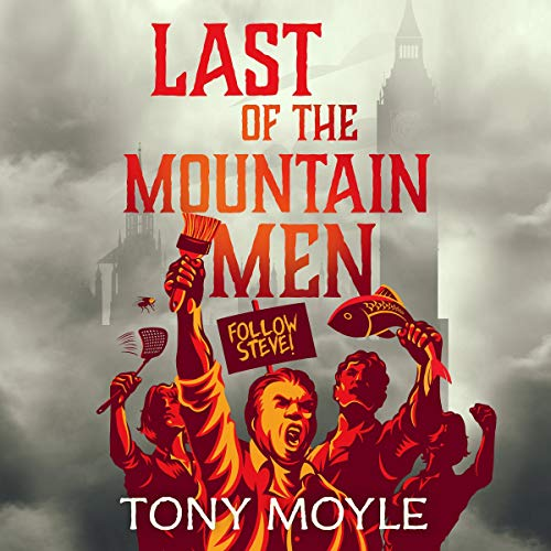 Last of the Mountain Men Audiobook By Tony Moyle cover art