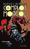 El complot mongol (Clásicos Joaquín Mortiz)