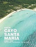 Guía Cayo Santa María