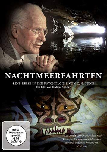 Nachtmeerfahrten. Eine Reise in die Psychologie von C. G. Jung