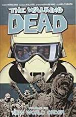 The Walking Dead Volume 30 - New World Order de Robert Kirkman