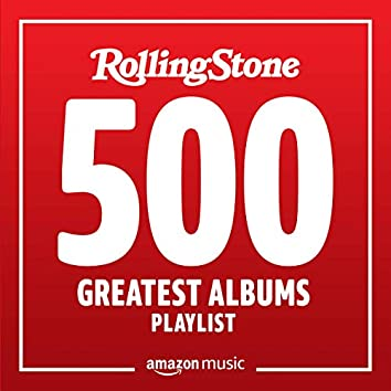Rolling Stone's 500 Greatest Albums