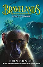 Bravelands: Code of Honor (Bravelands, Book 2) (Bravelands)