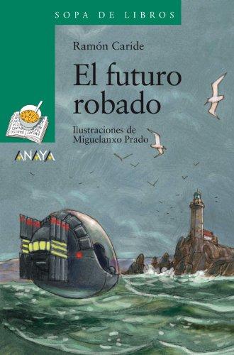 El futuro robado: Las aventuras de Said y Sheila (LITERATURA INFANTIL (6-11 años) - Sopa de Libros)