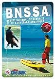 Livre B.N.S.S.A. Brevet National de Sécurité et de Sauvetage Aquatique
