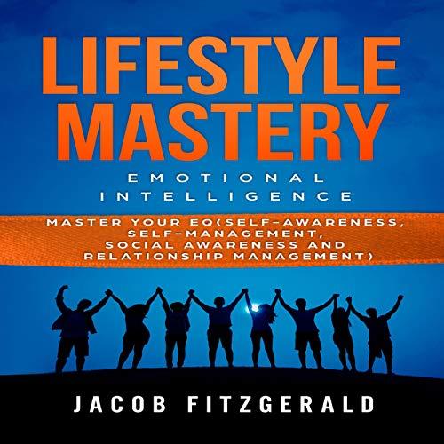 LifeStyle Mastery Emotional Intelligence cover art