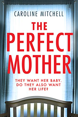 The Perfect Mother