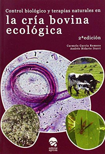 Control biologico y terapias naturales en la cria bovina