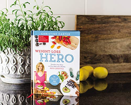 Weight-Loss Hero: Transform Your Mind and Your Body with a Healthy Keto Lifestyle 3
