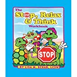 Stop, Relax, & Think Workbook and CD