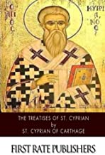 The Treatises of St. Cyprian