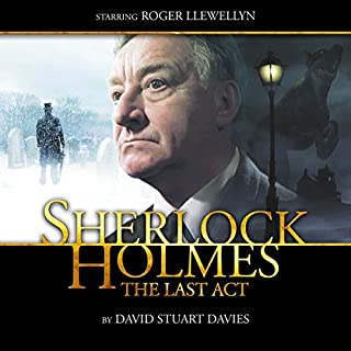 Sherlock Holmes - The Last Act (Dramatized) audiobook cover art