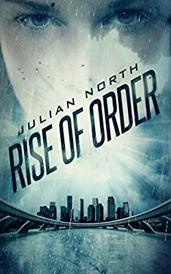 Rise of Order: An Age of Order Novella (Highborn Academy Saga Book 0)