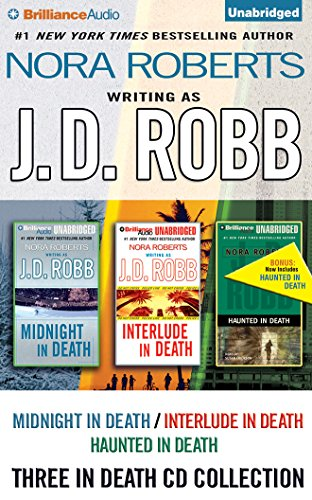 J.D. Robb in Death Collection: Midnight in Death/Interlude in Death/Haunted in Death