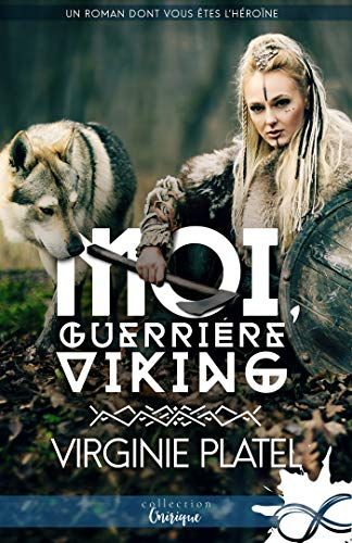 Moi, guerrière viking
