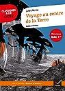 Classic Lycée : Voyage au centre de la Terre : Parcours « Science et fiction » par Verne